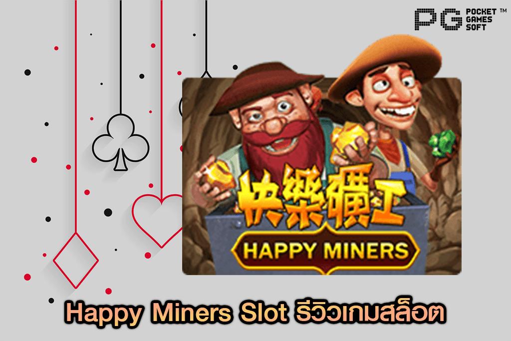 Happy Miners Slot