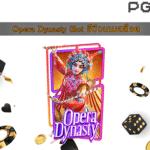Opera Dynasty Slot