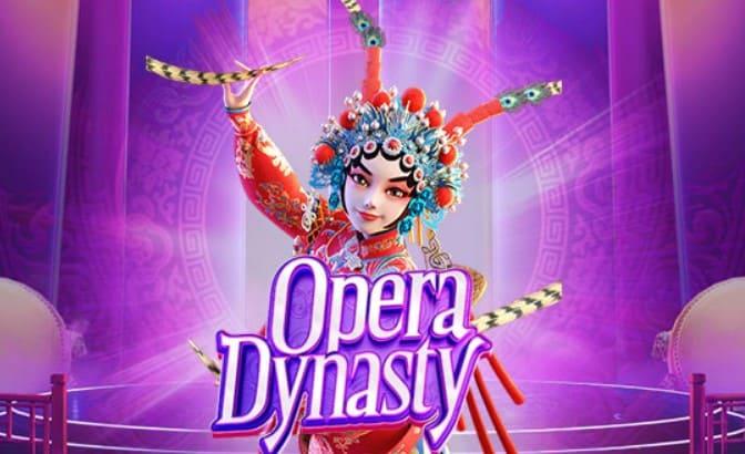 PGSLOT-Opera-Dynasty